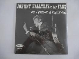JOHNNY HALLYDAY  ...et Ses FANS AU FESTIVAL De ROCKn'ROLL : LD 543 Vinyle 25 Cm - Scan Recto Et Verso - Collector's Editions