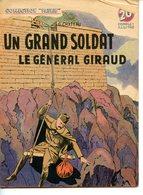 "COLLECTION ""PATRIE"" UN GRAND SOLDAT LE GENERAL GIRAUD"" PAR G. CHATEAU  1949 - Riviste & Giornali"
