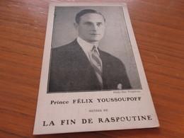 Prince Felix Youssoupoff Auteur De La Fin De Raspoutine - Ecrivains