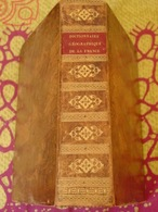 DICTIONNAIRE GÉOGRAPHIQUE,STATISTIQUE & COMMERCIAL De La FRANCE & De Ses COLONIES-Briand-de Verzé,1832. - Boeken, Tijdschriften, Stripverhalen