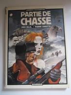 1984 PARTIE DE CHASSE DE ENKI BILAL & PIERRE CHRISTIN (Abîmé) - Bilal