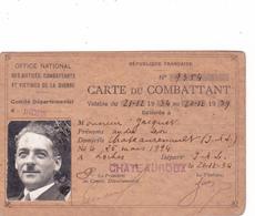 CARTE DU COMBATTANT JACQUET ANDRE Né à LOCHES En 1894 Habitant CHATEAURENAULT 37 Fait à Châteauroux En 1934 Guerre 14 18 - 1914-18