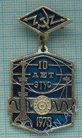 USSR Badge Soviet Union RUSSIA Operational Technical Communication Center 10 Years Kemerovo Region Radio Television 1973 - Administrations