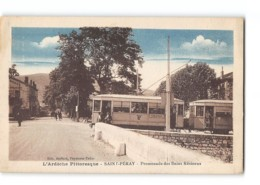 CPA 07 Saint St Peray Promenade Des Bains Le Tramway - Saint Péray