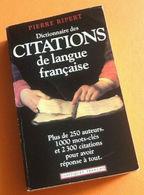 Pierre  Ripert   Dictionnaire Des Citations De La Langue Française - Dictionnaires