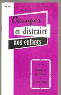 Scolaire Occuper Et Distraire Nos Enfants N°163 Le Pays Basque Editions STUDIA De Janvier 1964 - 6-12 Ans