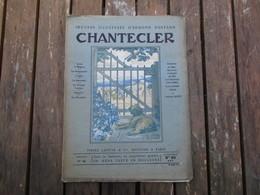 FASCICULE N° 46  OEUVRES ILLUSTREES D'EDMOND ROSTAND CHANTECLER 19 JANVIER  1911 - Théâtre