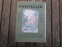 FASCICULE N° 52  OEUVRES ILLUSTREES D'EDMOND ROSTAND CHANTECLER 2 MARS 1911 - Théâtre