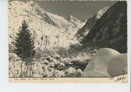 LES ALPES EN HIVER - Silence Blanc - Cliché ROBY  - LE BOURG D'OISANS - Frankreich