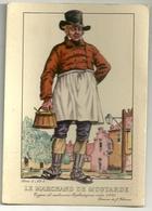 Types Et Costumes Brabançons Vers 1835 (Dessin De J. Thiriar) Série 4 N° 4- Le Marchand De Moutarde - Personnages