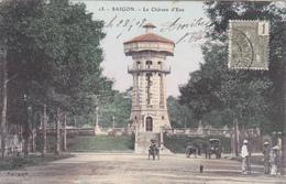 1179/ Saigon, Le Cahteau D'Eau - Viêt-Nam
