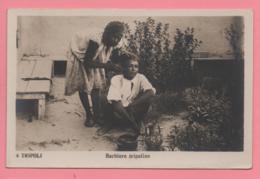 Tripoli - Barbiere Tripolino - Libia