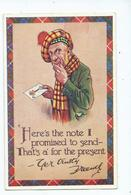 Comic Humour Postcard Valentines Pawky Scot 3014 Unused Here's The Note I Promised To Send - 1900-1949