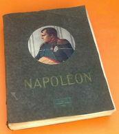 Napoléon Texte Tiré De La Campagne De1812 Par Le Général Comte De Ségur De L' Académie Française - Dictionnaires