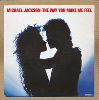 "7"" Single, Michael Jackson, The Way You Make Me Feel - Disco, Pop"
