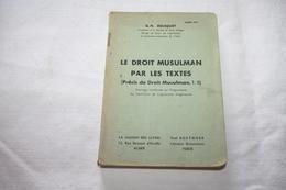 BOUSQUET / Le Droit Musulman Par Les Textes Tome 2 - Recht