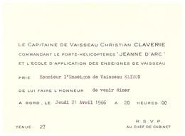 """LE CAPITAINE DE VAISSEAU CHRISTIAN CLAVERIE COMMADANT LE PORTE-HELICOPTERE """"JEANNE D'ARC"""" ...VENIR DINER A BORD 21.04.66 - Documents"""