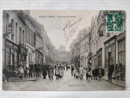 Saint-Omer. Rue De Calais. Animée. Estaminet Dufour - Saint Omer