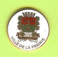 Pin's Ville Du Québec La Prairie - 10FF24 - Villes