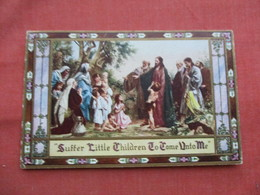 Suffer Little Children To Come To Me  Ref  3473 - Christianity