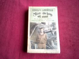 CHARLES LINDBERGH  MON  AVION ° EDITION FLAMMARION 1927 - Biographie