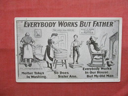 Everybody Works But Father      Ref  3475 - Humour