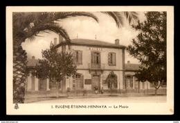 ALGERIE - EUGENE-ETIENNE-HENNAYA - LA MAIRIE - Other Cities