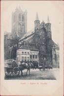 Gent Gand ZELDZAAM Zeer Vroege Kaart Eglise St. Nicolas Geanimeerd Koets Paard En Kar Caleche A Cheval - Gent