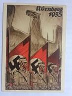 GERMANY `Deutsche Einheit Deutsche Macht` Propagandakarte Nurnberg 1935 With Reichsparteitag Slogan Postmark - Briefe U. Dokumente