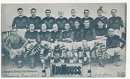 NARBONNE - L'EQUIPE DU RACING-CLUB NARBONNAIS - CHAMPION DE FRANCE 1936 - VINMOUSS ET SON BIBERON ! ( EQUIPE DE RUGBY ) - Narbonne
