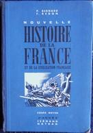 Gauthier Et Deschamps - Cours D' HISTOIRE DE FRANCE - Certificat D'études - Hachette - ( 1923 ) . - 6-12 Ans