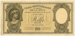 1000 DRACME CASSA MEDITERRANEA DI CREDITO PER LA GRECIA 1941 BB+ - [ 3] Militaire Uitgaven