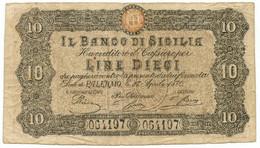 10 LIRE FALSO D'EPOCA BANCO DI SICILIA FEDE DI CREDITO 27/04/1870 QBB - [ 8] Fictifs & Specimens