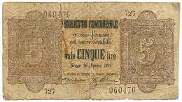 5 LIRE BIGLIETTO CONSORZIALE REGNO D'ITALIA 30/04/1874 MB+ - [ 8] Fictifs & Specimens