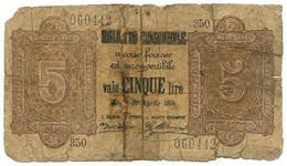 5 LIRE BIGLIETTO CONSORZIALE REGNO D'ITALIA 30/04/1874 MB - [ 8] Fictifs & Specimens