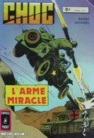 Choc N° 26  L'arme Miracle - Non Classés