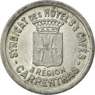Monnaie, France, Syndicats Des Hôtels Et Cafés, Carpentras, 10 Centimes, SUP - Monétaires / De Nécessité