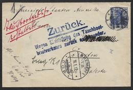 1917 DR - UBOOT BRIEF - SUBMARINE MAIL SEEPOST Nach USA - ZURÜCK - BRIEFVERKEHER EINGESTELLT - Covers & Documents
