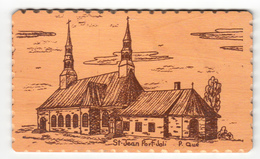 Real Wood - Bois Véritable - Very Thick Card - Saint-Jean-Port-Joli Québec - Church - 2 Scans - Postcards