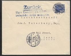 1917 DR - UBOOT BRIEF - SEEPOST Nach USA - ZURÜCK - BRIEFVERKEHER EINGESTELLT - ZENSUR - Lettres & Documents