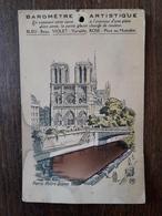 L22/88  PARIS  - Baromètre Artistique - Cathédrale Notre-Dame - RARE - Notre Dame De Paris
