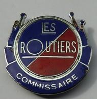 Broche émaillée De Commissaire  Les Routiers  Bleu Et Rouge 33mm - Trucks