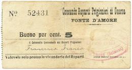 5 CENTESIMI PRIGIONIERI DI GUERRA ITA WWI FONTE D'AMORE SULMONA CA 1916 BB/BB+ - [ 1] …-1946 : Kingdom