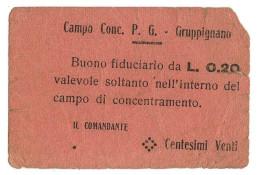 20 CENTESIMI PRIGIONIERI DI GUERRA - ITALIA - WWI - GRUPPIGNANO CA 1916 MB/BB - [ 1] …-1946 : Kingdom