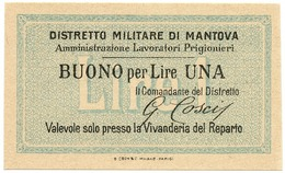 1 LIRA NON EMESSO DISTRETTO MILITARE DI MANTOVA PRIGIONIERI - FDS - [ 1] …-1946 : Kingdom
