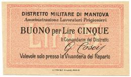 5 LIRE NON EMESSO DISTRETTO MILITARE DI MANTOVA PRIGIONIERI - QFDS - [ 1] …-1946 : Kingdom
