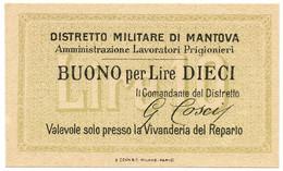 5 LIRE NON EMESSO DISTRETTO MILITARE DI MANTOVA PRIGIONIERI - FDS - [ 1] …-1946 : Kingdom