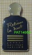 PARFUM RETIENS LA NUIT  JOHNNY HALLIDAY PARFUMS - Parfum