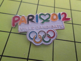 413b Pins Pin's / Rare & Belle Qualité THEME JEUX OLYMPIQUES / PARIS 2012 VILLE CANDIDATE Par Made In China !!! Classe - Olympic Games