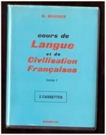 G.Mauger. Cours De Langue Et De Civilisation Françaises. Tome 1. 2 Cassettes Audio. Edition Hachette. - Cassettes Audio